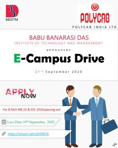 BBDITM Placement Cell is organizing a E-CAMPUS Drive of company POLYCAB INDIA LIMITED for the post of Graduate engineer Trainee